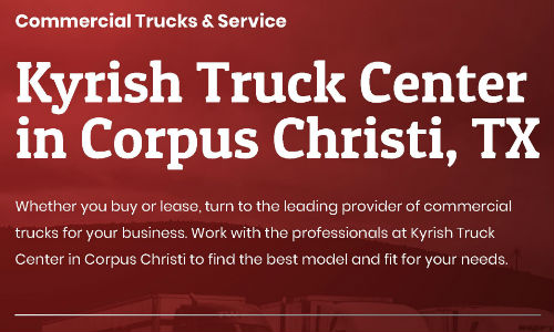 Commercial Trucks & Service from the Kyrish Truck Centers in Corpus Christi TX